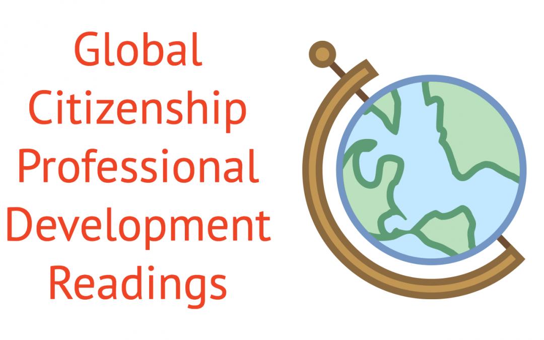 Global Citizenship Professional Development Readings